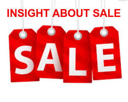 INSIGHT ABOUT SALE